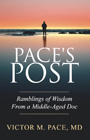 ;Pace's Post: Ramblings of Wisdom from a Middle-Aged Doc