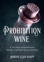 Prohibition Wine