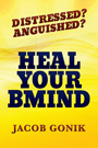 Distressed? Anguished? Heal Your BMind